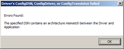 odbc architecture mismatch between driver and application error Driver's ConfigDSN, ConfigDriver, or ConfigTranslator failed error